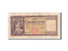 Italie, 500 Lire, 1947, KM:80a, 1947-08-04, B+ - [ 2] 1946-… : République