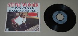 Stevie Wonder Disque 45 Tours 2 Chansons, I Just Called To Say I Love You, I Just Called To Say I Love You Instrumental - Vinyl Records
