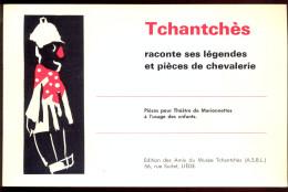 Outre-Meuse: Tchantchès + Histoire Du Théâtre Ex Impérial De Roture +Divers...** - Culture