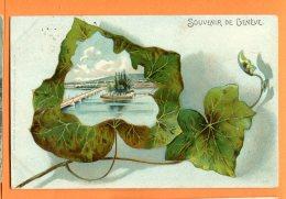 GGE132, Souvenir De Genève, Précurseur, Feuille De Lierre, Pont Du Mont-Blanc,  Circulée 1899 - GE Geneva