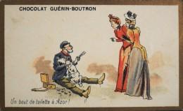 CHOCOLAT GUERIN-BOUTRON - Belle Chromo. - Un Bout De Toilette à Azor ! - TBE - Guérin-Boutron