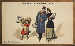 CHOCOLAT GUERIN-BOUTRON - Belle Chromo. - 1er Janvier - TBE - Guérin-Boutron