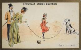 CHOCOLAT GUERIN-BOUTRON - Belle Chromo. - Jeux Innocents - TBE - Guérin-Boutron