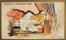 CHOCOLAT GUERIN-BOUTRON - Belle Chromo. - Ca Sent Le Roussi ! - TBE - Guérin-Boutron
