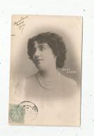 Cp , Spectacle , Artiste , Voyagée 1905 , DENISE D'EVIAN - Artisti