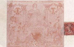 Ligue Française De L´Enseignement 1848 1908 - Fête Des écoles - Instruction - Schools