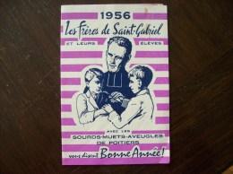 """Calendrier 1956 Religieux: """"Les Frères De Saint-Gabriel"""", Poitiers - Calendriers"""