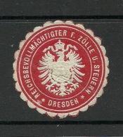 Deutschland Keiserreich Sehr Alte Siegelmarke Dresden Zoll Steuer - Allemagne