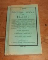 Li Nouvé De Micoulau Saboly E Di Félibre. Frédéric Mistral. - Provence - Alpes-du-Sud