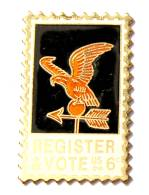 Pin's USA - Timbre Poste REGISTER & VOTE - Aigle Girouette - Jayne Co  - F787 - Mail Services