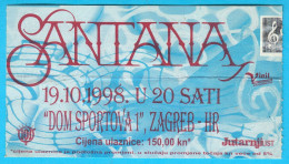 CARLOS SANTANA ...... 1998. Croatian Concert Ticket Billet Biglietto Boleto - Concert Tickets