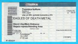 EAGLES OF DEATH METAL  -  2007. Croatian Concert Ticket Billet Biglietto Boleto - Concert Tickets