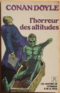 U.G.E., Les Maîtres De L'étrange Et De La Peur... - DOYLE, Arthur Conan - L'Horreur Des Altitudes (BE+) - Other
