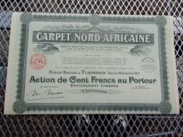 CARPET NORD-AFRICAINE (100 Francs,capital 5 Millions) ALGERIE - Shareholdings
