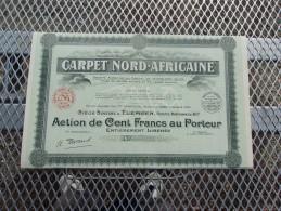 CARPET NORD-AFRICAINE (100 Francs,capital 15 Millions) ALGERIE - Shareholdings
