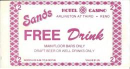 Sands Casino Reno, NV Free Drink Coupon - Advertising
