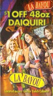 La Bayou Casino - Las Vegas, NV - $1 Off 48oz Daiquiri Coupon - Blank Reverse - Reclame