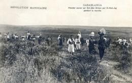 Mitaria - Revolution Marocaine - Casablanca -Premier Convoi Sur Sidi Ben Sliman Par Si-had-jag - Pendant Marche - Casablanca