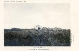 Mitaria - Revolution Marocaine - Casablanca - Sur La Route Du Camp Du Boucheron - Casablanca
