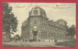 Mouscron - Ecole Industrielle- Académie De Musique -Arsenal Et Palais De Justice - 1926  ( Voir Verso ) - Moeskroen
