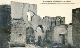 Militaria - Campagne Du Maroc 1907- 1909- Casbah Ben Ahmet - Cour Intérieure De La Casbah - - Casablanca