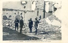 Militaria - Campagne Du Maroc 1907- 1909- Casbah Ben Ahmet - Le Général D'Amade Visitant Les Ruines De La Casbah - Casablanca