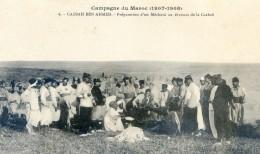 Militaria - Campagne Du Maroc 1907- 1909- Casbah Ben Ahmet - Préparation D'un Mechoui Au Bivouac De La Casbah - Casablanca