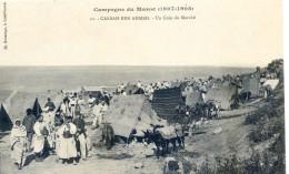 Militaria - Campagne Du Maroc 1907- 1909- Casbah Ben Ahmet - Un Coin Du Marché - Casablanca