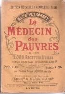 Le Médecin Des Pauvres Par Le Docteur Beauvillard De 1926 - Health