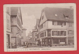 Bouxwiller  --  Kanalstrasse --  Cachet Censure Militaire Allemande Au Dos - Bouxwiller