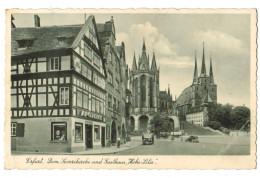 """13247  Cpa ERFURT  , Dom Severkirche Und Gasthaus """" Hohe Lilie """" - Erfurt"""