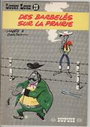 Lucky Luke Les Barbelés Sur La Prairie - Lucky Luke