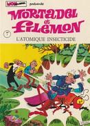 MORTADEL ET FILEMON - 1 - Edition Originale 1970 - L'ATOMIQUE INSECTICIDE - Livres, BD, Revues