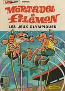 MORTADEL ET FILEMON - 7 - Edition Originale 1974 - LES JEUX OLYMPIQUES - Livres, BD, Revues