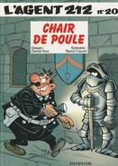 AGENT 212 - CHAIR DE POULE - Edition Originale Belge 1999 N° 20 - Agent 212, L'