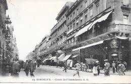BORDEAUX - ( 33 ) -  Cours De L'Intendance - Bordeaux