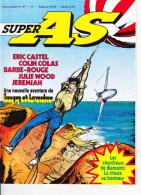 SUPER AS N° 37 Julie Wood Jérémiah Eric Castel Barbe Rouge Tanguy Et Laverdure Colin Dorothée Répond ... - Super As