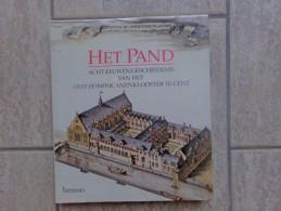 Gent Het Pand, Acht Eeuwen Geschiedenis Van Het Oud Dominicanenklooster , 144 Blz., Lannoo, 1991 - Livres, BD, Revues