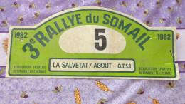 Plaque De Rallye Automobile .3eme Rallye Du Sommail.La Salvetat Sur Agout (Hérault) 1982 - Automobile - F1