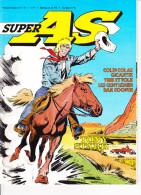 SUPER AS N° 47 Les Gentlemen Tony Starck Colin Colas Dan Cooper Turi Et Tolk Dorothée Répond ... - Super As