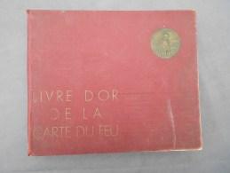Livre D'or De La Carte Du Feu Het Gouden Boek Der Vuurkruisers 1935-1936  Wereldoorlog I Oorlog - Libri, Riviste, Fumetti