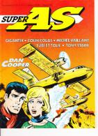 SUPER AS N° 50 Michel Vaillant Gigantic Tony Starck Colin Colas Dan Cooper Turi Et Tolk Dorothée Répond ... - Super As