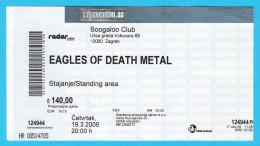 EAGLES OF DEATH METAL  -  2009. Croatian Concert Ticket Billet Biglietto Boleto - Concert Tickets