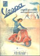 Catalogue D'Accessoires Originals --- VESPA --- Vintage 2006 - Livres, BD, Revues