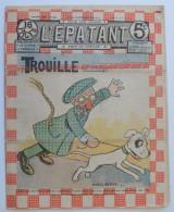 """BD RARE """"L'ÉPATANT"""" - L. FORTON (aut. Des Pieds Nickelés) N°220 - 20 Juin 1912 - 16 Pages - Pieds Nickelés, Les"""