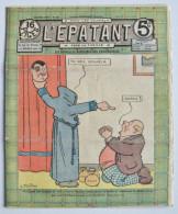 """BD RARE """"L'ÉPATANT"""" - L. FORTON (aut. Des Pieds Nickelés) N°221 - 27 Juin 1912 - 16 Pages - Pieds Nickelés, Les"""