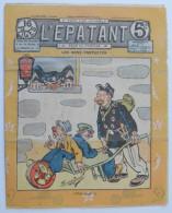 """BD RARE """"L'ÉPATANT"""" - L. FORTON (aut. Des Pieds Nickelés) N°224 - 18 Juillet 1912 - 16 Pages - Pieds Nickelés, Les"""