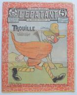 """BD RARE """"L'ÉPATANT"""" - L. FORTON (aut. Des Pieds Nickelés) N°225 - 25 Juillet 1912 - 16 Pages - Pieds Nickelés, Les"""
