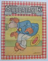 """BD RARE """"L'ÉPATANT"""" - L. FORTON (aut. Des Pieds Nickelés) N°227 - 8 Août 1912 - 16 Pages - Pieds Nickelés, Les"""