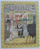 """BD RARE """"L'ÉPATANT"""" - L. FORTON (aut. Des Pieds Nickelés) N°228 - 15 Août 1912 - 16 Pages - Pieds Nickelés, Les"""